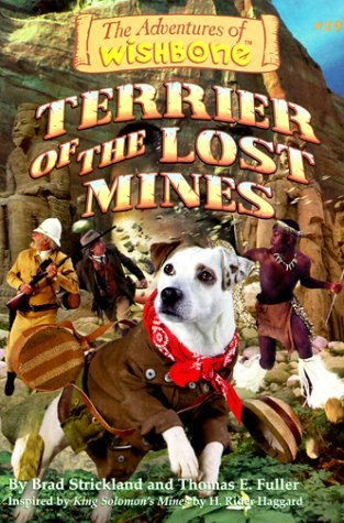 Terrier of the Lost Mines by Brad Strickland (Purchased)