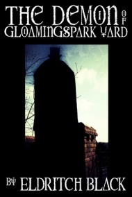 The Demon of Gloamingspark Yard