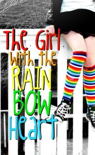 The Girl With the Rainbow Heart
