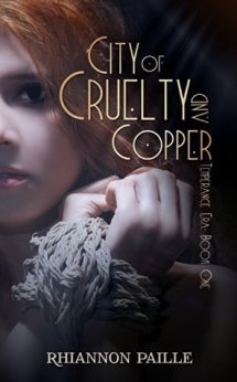 City of Cruelty and Copper