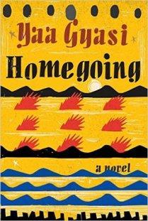 Homegoing by Yaa Gyasi (Library)