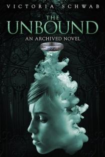 The Unbound by Victoria Schwab (Library)