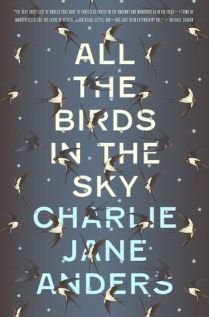 All The Birds in the Sky by Charlie Jane (Postal Book Club)