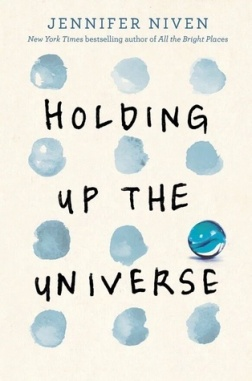 Holding Up the Universe by Jennifer Nieven (For Review)