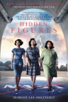 Hidden Figures by Margot Lee Shetterly (Purchased)