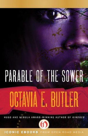 Parable of the Sower by Octavia Butler (Purchased)