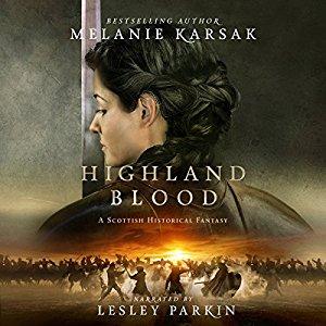 Highland Blood by Melanie Karsak (Purchased)