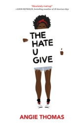 The Hate U Give by Angie Thomas (Library)