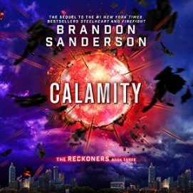 Calamity by Brandon Sanderson (Purchased)