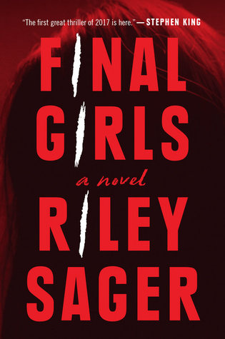 Final Girls by Riley Sager (Purchased)