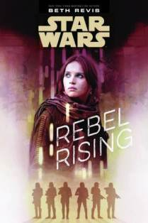 Rebel Rising by Beth Revis (Purchased)