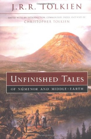 Unfinished Tales of Numenor and Middle Earth by J.R.R Tolkien (Purchased)