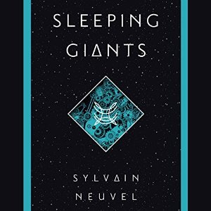 Sleeping Giants by Sylvain Neuvel (Borrowed)