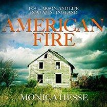 American Fire by Monica Hesse (Borrowed)