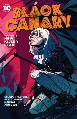 Black Canary Vol. 2: New Killer Star (Borrowed)