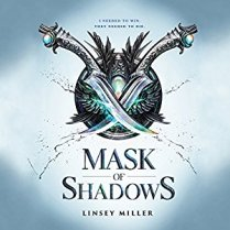 Mask of Shadows by Linsey Miller (Borrowed)