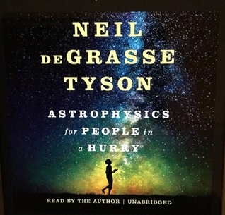 Astrophysics for People in a Hurry by Neil deGrasse Tyson (Purchased)