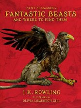 (Illustrated) Fantastic Beasts and Where to Find Them by J.K. Rowling (Purchased)