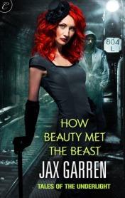 How Beauty Met the Beast by Jax Garren (ARP - Borrowed)