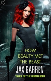 How Beauty Met the Beast by Jax Garren (ARP - Borrowed)