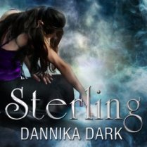 Sterling by Dannika Dark (ARP - Borrowed)(