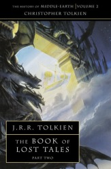 The Book Of Lost Tales, Part Two by J.R.R. Tolkien (Purchased)