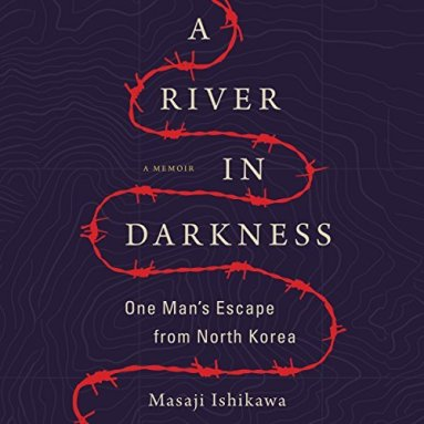 A River In Darkness by Masaji Ishikawa (Purchased)