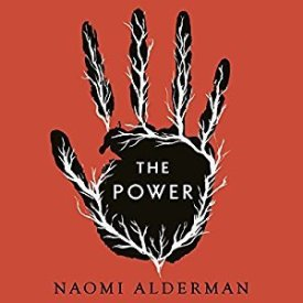 The Power by Naomi Alderman (Purchased)