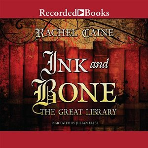 Ink and Bone by Rachel Caine (Purchased)