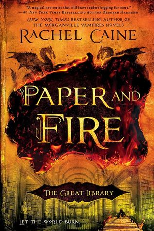 Paper and Fire by Rachel Caine (For Review)