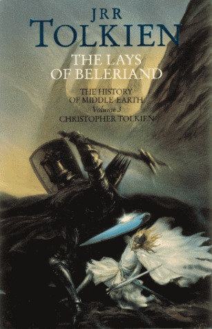 The Lays of Beleriand by J.R.R Tolkien (Purchased)