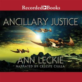 Ancillary Justice by Ann Leckie (Purchased)