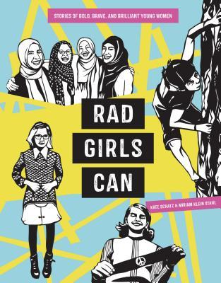 Rad Girls Can by Katie Schatz (For Review)