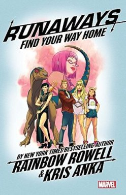 Runaways Vol. 1: Find Your Way Home (Library)