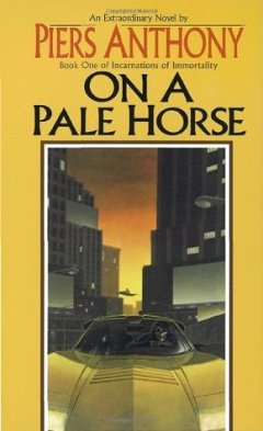 On A Pale Horse by Piers Anthony (Purchased)