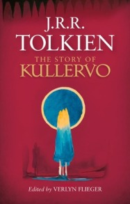 The Story of Kullervo by J.R.R. Tolkien (Gifted)