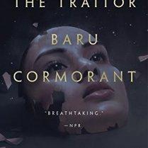 The Traitor Baru Cormorant by Seth Dickinson (Purchased)