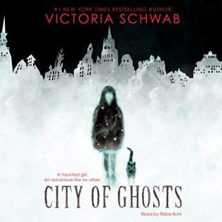 City of Ghosts by Victoria Schwab (Borrowed -Scribd)