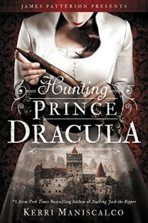 Hunting Prince Dracula by Kerri Manisculco (Library)