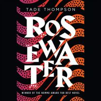 Rosewater by Tade Thompson (Borrowed - Scribd)