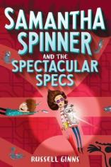 Samantha Spinner and the Specatular Specs