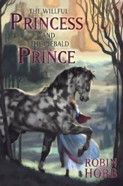 The Willful Princess and The Piebald Prince