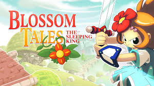 Blossom Tales - The Sleeping King