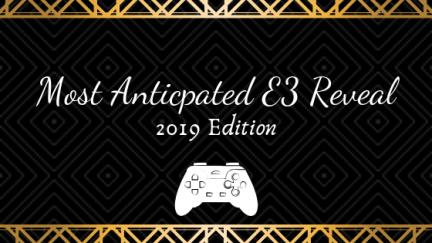 E3 Reveal